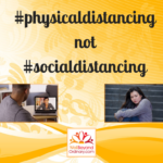 #physicaldistancing not #socialdistancing
